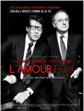 YVES SAINT LAURENT - PIERRE BERGER, L'AMOUR FOU